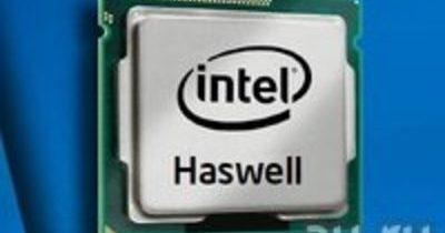 Haswell – новый мощный и экономный процессор от Intel
