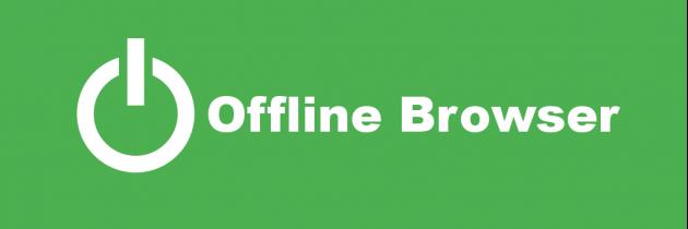 Оффлайн браузер — что это такое?